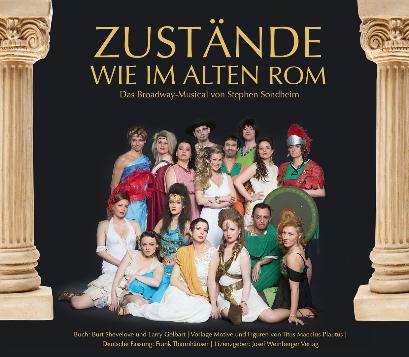 Zustände wie im alten Rom - MUS-EN das Musical Ensemble